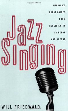 Jazz Singing: America's Great Voices From Bessie Smith To... https://www.amazon.com/dp/0306807122/ref=cm_sw_r_pi_dp_x_rGGryb9V7E56V