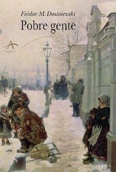 Bella portada de la edición que Alba hizo de la primera novela de Dostoievski.