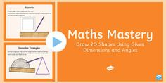 Draw 2D Shapes Maths Mastery Activities PowerPoint - Year 5, Year 6, maths, mathematics, numeracy, measurement, angles, construct 2D shapes, fast finisher, draw 2D shapes, problem solving, geometry