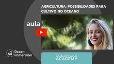 Inscreva-se na nossa AULA 5 sobre Cultivo no Oceano desta quinta-feira pelo link www.oceanimmersion.co/aulas esperamos por vocês no Youtube!