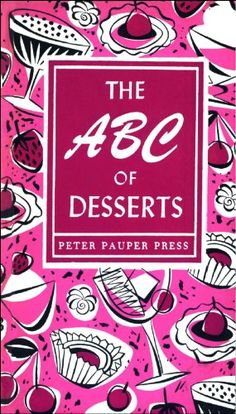 Free Kindle Book For A Limited Time : The ABC of Desserts (Peter Pauper Press Vintage Editions) - Carpe Kitchen! The door of the Peter Pauper vault has swung open to release our legendary old-school cookbooks…for your e-reader! Celebrate the sweeter side of life by rediscovering beloved 1950s desserts. Begin your morning with a delectable helping of French Pancakes and a Coffee Parfait. Whip up a Chocolate Soufflé for lunch, then serve your dinnertime guests a treat for both eye and palate…