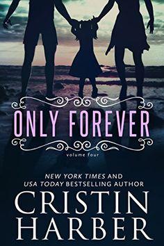 Only Forever by Cristin Harber http://www.amazon.com/dp/B00XTCAHEU/ref=cm_sw_r_pi_dp_kqNUvb08CJZM1