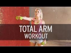 Total ARM Workout (Video)   Female Fit Body
