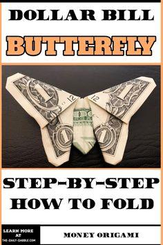 Easy Money Origami, Money Origami Heart, Oragami Money, Money Origami Tutorial, Origami Butterfly Easy, Origami Guide, Origami Cards, Money Lei, Butterfly Gifts