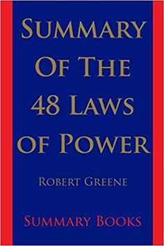 book summary of the 48 laws of power understand the best part of nonfiction books