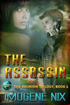 The Assassin (The Reunion Trilogy Book The Reunion, Romance Books, Assassin, Book Covers, Novels, Author, Writing, Amazon, Reading
