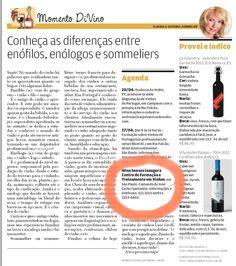 'Wine Senses inaugura centro de formação e treinamento em vinhos'. A Tribuna, Santos, Boa Mesa, Momento Divino.  Por Claudia G. Oliveira.