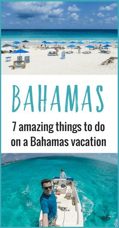 Planning a trip to the Bahamas? Don't miss these 7 amazing things to do in the Bahamas that will make your Bahamas vacation unforgettable!