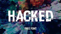 Hacked Free Font
