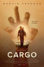 2019 Cargo P E L I C U L A Completa Mega Espanol Latino Hd Linea Martin Freeman Good Movies On Netflix Netflix Movies To Watch