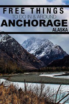 30 FREE thins to do around Anchorage, Alaska!