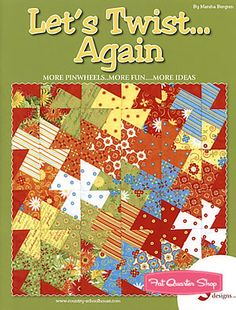 Let's Twist...Again Quilt Book Country Schoolhouse, Marsha Bergren