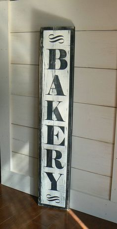 Bakery Sign (black), vertical, distressed, antique look, kitchen decor