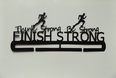 Think Strong Be Strong Finish Strong by LeatonMetalDesigns on Etsy