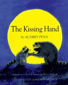 The Kissing Hand and A Kiss Goodbye are both wonderful books by Audrey Penn.  Get these for all grandchildren!