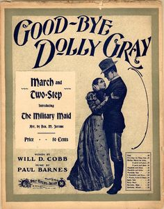 Good-bye Dolly Gray march and two-step; Military maid (a2021) - Historic American Sheet Music - Duke Libraries
