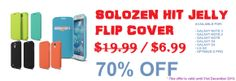 Mega Sale! Christmas Event! 70% OFF for the Solozen Hit Jelly Flip Cover. This offer is valid until 31st December 2013! Available for:  Galaxy Note 3 Galaxy Note 2 Galaxy Note Galaxy S4 Galaxy S3 LG G2 Optimus G Pro