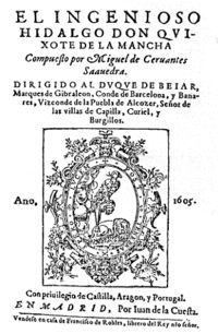 Title page of first edition (1605)      Author(s)  Miguel de Cervantes      Original title  El ingenioso hidalgo don Quixote De la Mancha      Country  Castile      Language  Old Spanish (Old Castilian)      Genre(s)  Picaresco, satire, parody, farce      Publisher  Juan de la Cuesta      Publication date  1605 (Part One)  1615 (Part Two)      Published in English  1612 (Part One)  1620 (Part Two)