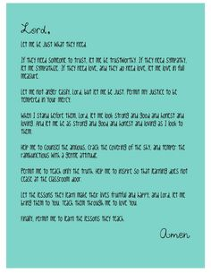 A Teacher's Prayer - LOVE! I would love for my kids teachers to say this prayer each day.