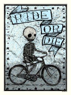 Ride or Die Poster - Kris Johnsen - ARTCRANK Interbike LV, NV