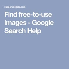 Find free-to-use images - Google Search Help