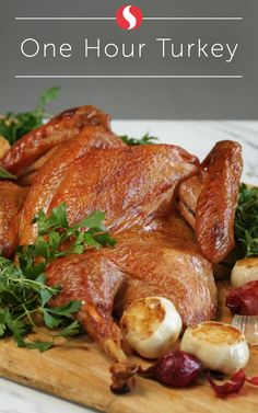 Save precious time this Thanksgiving and learn how to make the perfect turkey in just over 60 minutes. Follow these simple steps for the ultimate holiday feast.
