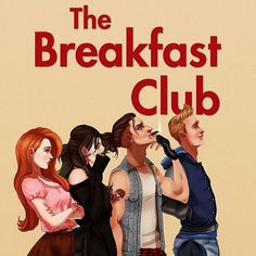 Modern Breakfast Club - #Alternative #TheBreakfastClub #DontYouForgetAboutMe