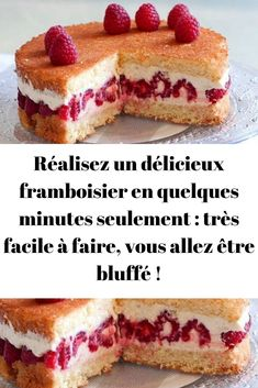Make a delicious raspberry in just a few minutes: very easy to do, - recettes sucrées - Dessert Winter Desserts, Fancy Desserts, Köstliche Desserts, Delicious Desserts, Cake Recipes, Dessert Recipes, Birthday Desserts, Food Cakes, Crockpot