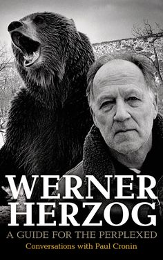 "I've been chewing through a new book titled ""Werner Herzog: A Guide for the Perplexed: Conversations with Paul Cronin."" Werner, is an award winning German film director, produ… Good Books, Books To Read, My Books, Film Books, Reading Lists, Book Lists, Werner Herzog, Philosophy Books, Thing 1"