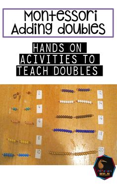Montessori Hands on activities to help your students learn doubles. This material uses the color coding of the Montessori Math Colored Beads to help students with addition. Montessori Homeschool, Montessori Elementary, Montessori Classroom, Montessori Activities, Elementary Math, Kindergarten Math, Teaching Math, Homeschooling, Math Doubles