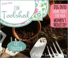 Creative Ladies Ministry Blog: Women's Devotionals, Program Themes, Women's Ministry Help, Printables
