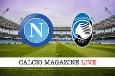 Serie A Napoli-Atalanta: tabellino e risultato in tempo reale