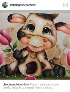 VAQUINHA LINDA! Cow Paintings On Canvas, Cute Paintings, Tole Painting, Fabric Painting, Pictures To Paint, Cute Pictures, Chicken And Cow, Fruit Picture, Cool Art Drawings
