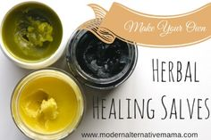 How to Make Your Own Herbal Healing Salves  - Easy Recipes for 3 different herbal healing salves