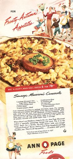 Hearty 1940s Sausage Macaroni Casserole recipe.  That thing in the middle...LOL