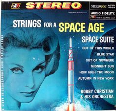 Bobby Christian and His Orchestra - Strings for a Space Age (Audio Fidelity; 1961)  #records #vinyl #albums #LP