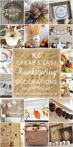 100 Cheap and Easy DIY Thanksgiving Decorations - - There are over a hundred budget-friendly DIY Thanksgiving decorations for centerpieces, mantels, wreaths, and table settings that will impress your guests. Diy Thanksgiving Centerpieces, Diy Thanksgiving Crafts, Diy Centerpieces, Thanksgiving Wreaths, Thanksgiving Tablescapes, Thanksgiving Games, Fall Crafts, Christmas Crafts, Diy Crafts