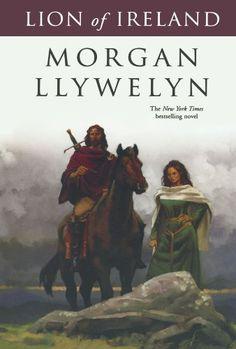 Lion of Ireland (Celtic World of Morgan Llywelyn) by Morgan Llywelyn