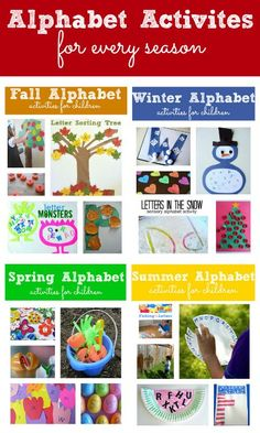 Alphabet activities for every season. Fun ideas that you can match up with holidays or every day.