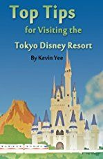 OurTokyo Disney Resort 2017 trip planning guide covers all aspects of visitingTokyo Disneyland and Tokyo DisneySea, including Japan information and Disne