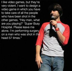 5 funny comedian quotes, video games