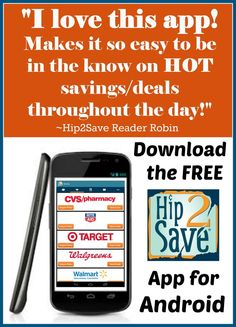 Want to find out the best coupons from Walmart, Target, CVS, Walgreens while on the go? Check out the Hip2Save coupon app for Android and discover the best deals wherever you go. Download it now!