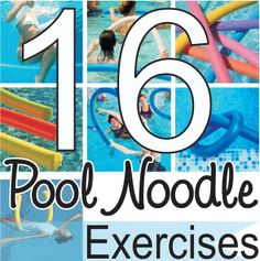 pool noodle exercises.  What a good idea to exercise without feeling hot and sweaty..