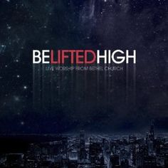 Bethel Live - incredible worship