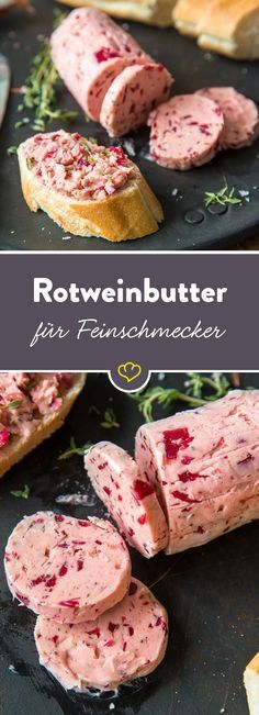 For real gourmets: red wine butter with shallots- Für echte Feinschmecker: Rotweinbutter mit Schalotten Are you bored with normal butter? as well! Wine Butter, Flavored Butter, Seared Salmon Recipes, Tomato Cream Sauces, Grilled Vegetables, Chutney, Soul Food, Pesto, Finger Foods
