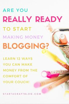 Do you want to learn how you can start making money from home by blogging? Are you even ready? Do you know what to do and how to do it? In this post, you can learn what to do & how to make money blogging. Outlined are 12 ways you can make money online. #bloggingtips #makemoney #blogging