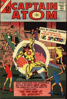 Captain Atom #81, july 1966, cover by Steve Ditko.