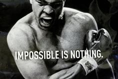 Muhammad Ali Quote (About dream, goal, impossible, inspirational, nothing, success)