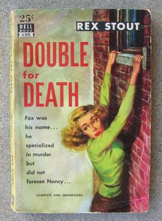 Rex Stout Mystery  Double For Death  copyright by UnusualBooks, $8.00