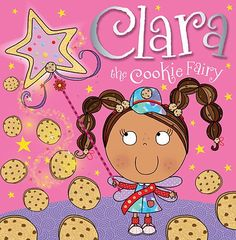 (age 3-8) Clara the Cookie Fairy Storybook by Make Believe Ideas